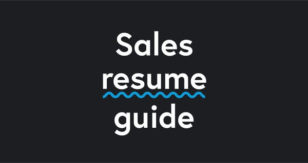 Sales Resume Guide